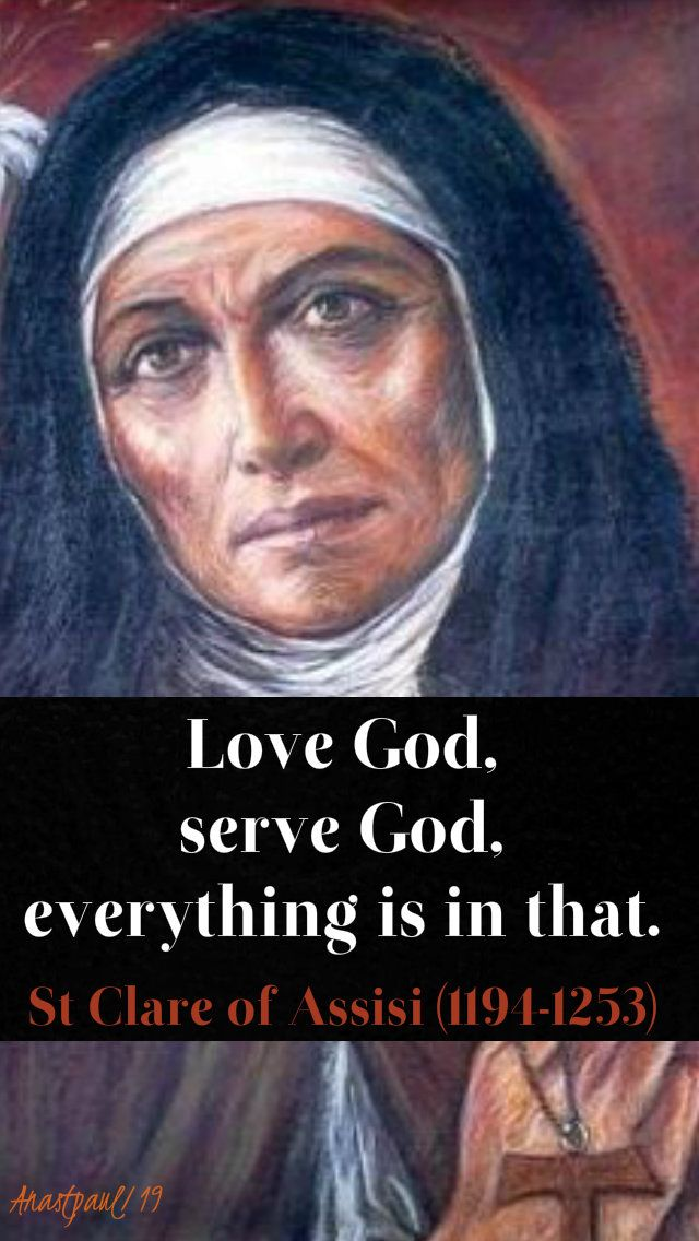 love god serve god everything is in that - st clare - 1 jan