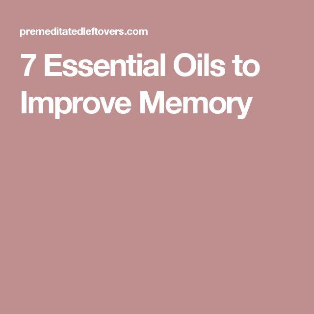 7 Essential Oils to Improve Memory