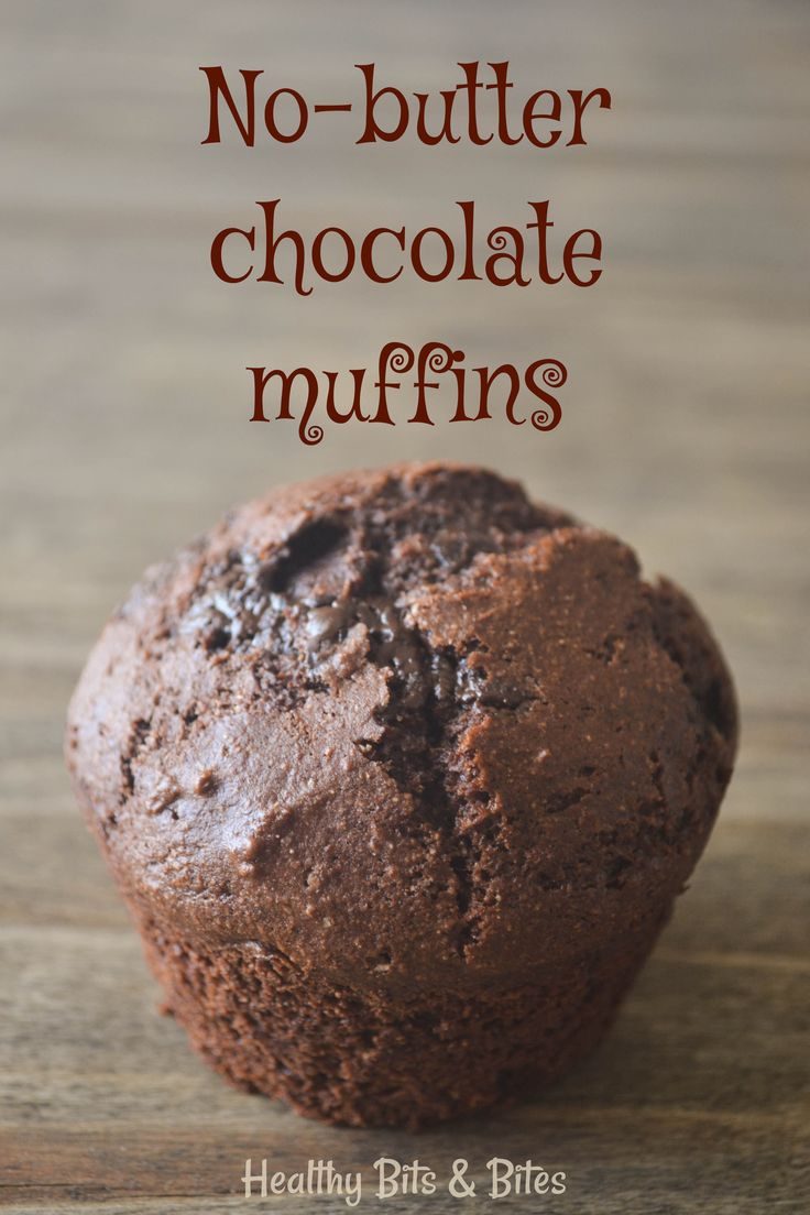 No-butter chocolate muffins! - The healthiest way to give in to your chocolate cravings. | Healthy Bits and Bites