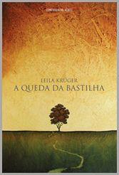 Capa do Livro A Queda da Bastilha de Leila Kruger
