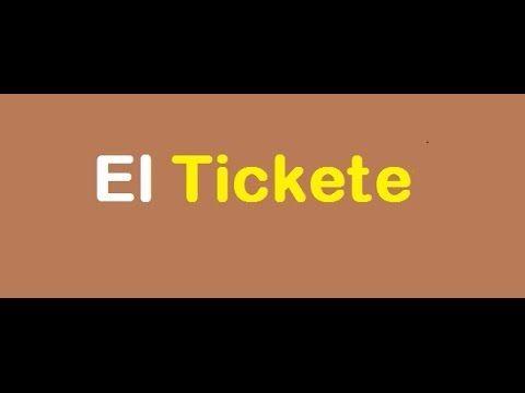 355. El Tickete