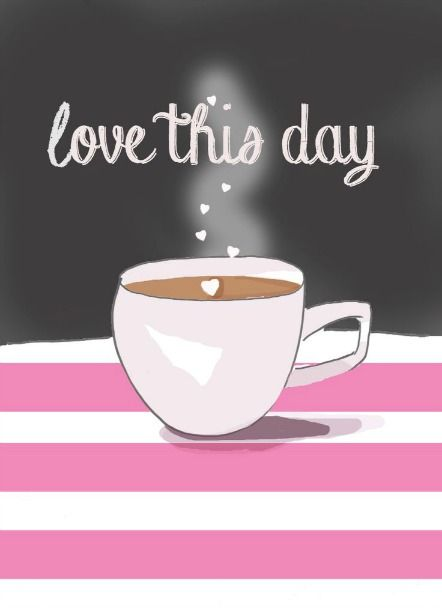 Love this day☕
