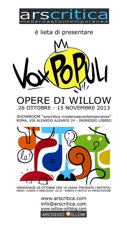 Willow Solo Show, Vox Populi @Arscritica arte contemporanea, Roma
