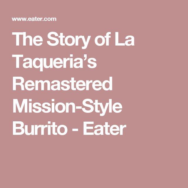 The Story of La Taqueria's Remastered Mission-Style Burrito - Eater