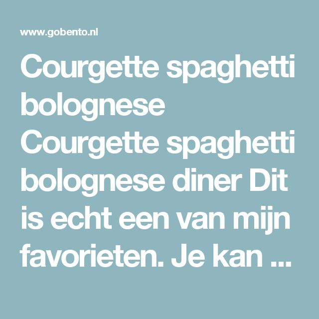 Courgette spaghetti bolognese   Courgette spaghetti bolognese diner  Dit is echt een van mijn favorieten. Je kan tegenwoordig een soort puntenslijper kopen bij de kookwinkel en dan kan je spaghetti maken van groente. Ik gebruik zelf deze van gefu die kan je krijgen in mijn winkel op deze website. 🙂Als je deze keuken spulletjes niet hebt kan je ook plakjes met de kaasschaaf maken.  Koop niet te dikke courgettes, als ze te dik zijn gaat het lastiger. Ingrediënten per persoon  1 courgette…