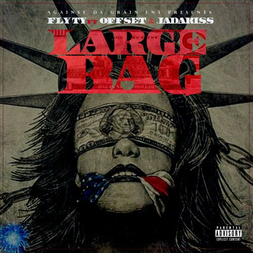 Fly Ty links with Offset and Jadakiss for a hard-hitting new club record:  'Large Bag.' Fly Ty, whose name rings loudly in both Atlanta and New York,  ...