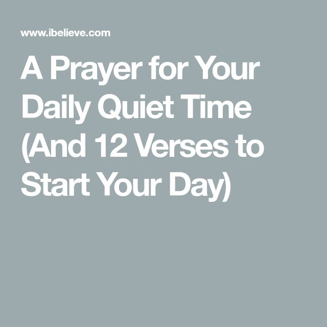 A Prayer For Your Daily Quiet Time (And 12 Verses To Start