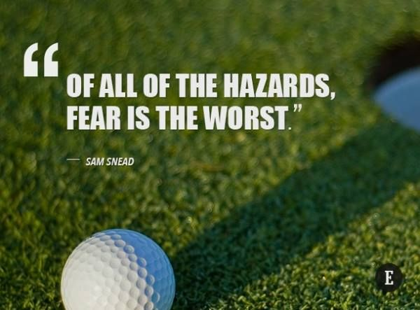 I love this Sam Snead quote. It speaks volumes to the thought process of golfers who love taking on a difficult shot.