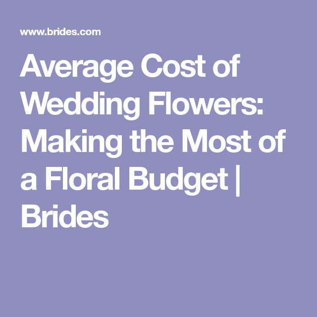 Best 25 wedding flowers cost ideas on pinterest weddings by average cost of wedding flowers making the most of a floral budget brides junglespirit Images