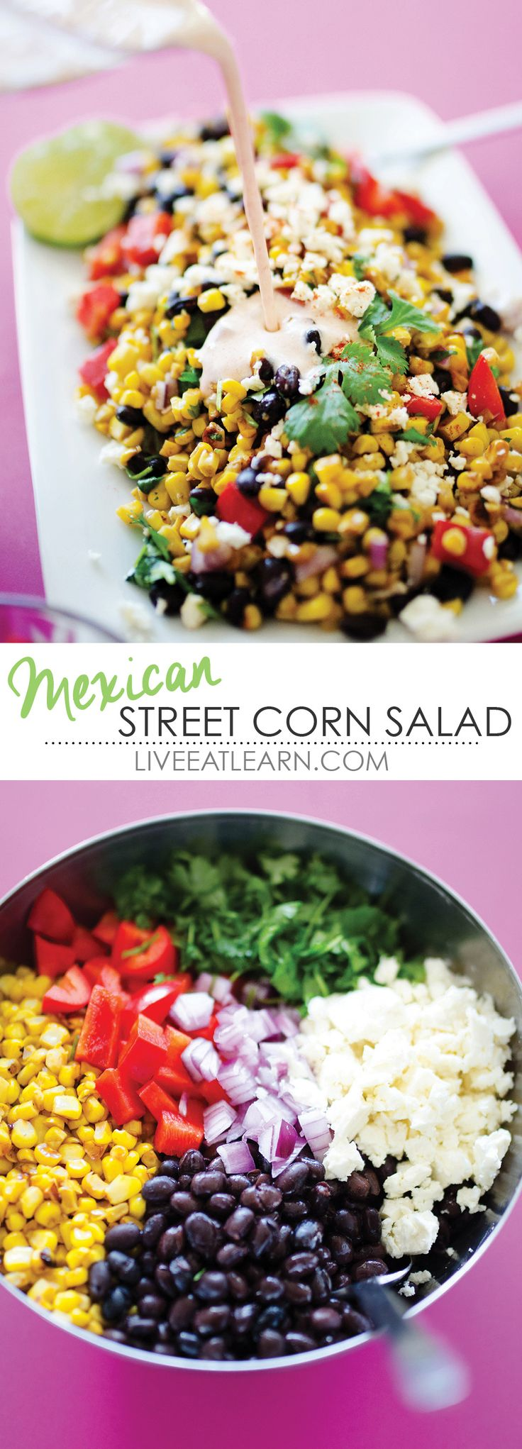 This Mexican Street Corn Salad recipe is a healthy version of the classic street vendor style elote, a grilled corn on the cob rolled in cotija cheese and lathered in a creamy sauce. You can put this salad on anything from tacos to eggs, or eat it by itself! // Live Eat Learn
