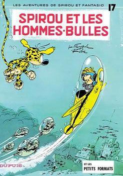 Spirou et les hommes-bulles ©Franquin at Dupuis www.bullesconcept.com