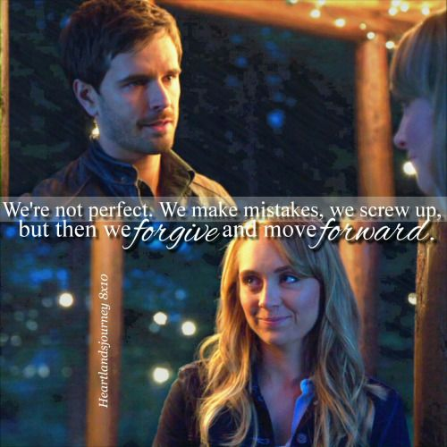 "heartlandsjourney: "" ""We're not perfect. Any of us."" Tamy - Season 8 Episode 10. """