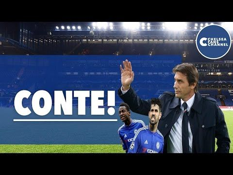 Three reasons why Antonio Conte is a great fit for Chelsea (Video)