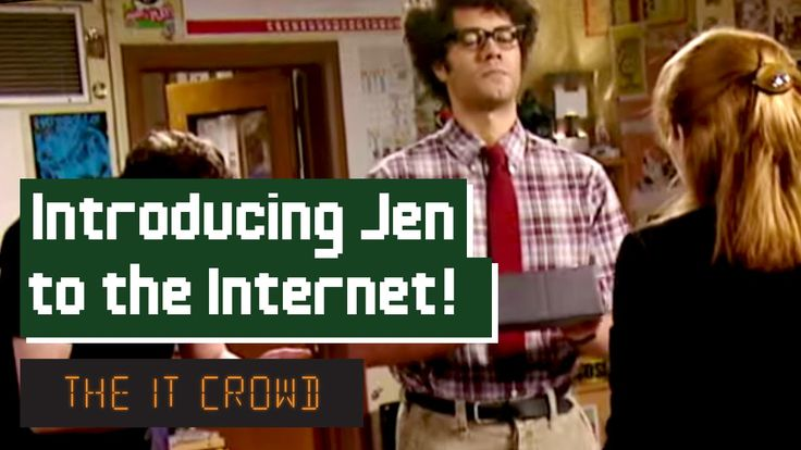 Moss Introduces Jen To The Internet   The IT Crowd Series 3 Episode 4: T...