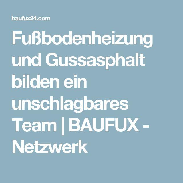 Fußbodenheizung und Gussasphalt bilden ein unschlagbares Team | BAUFUX - Netzwerk