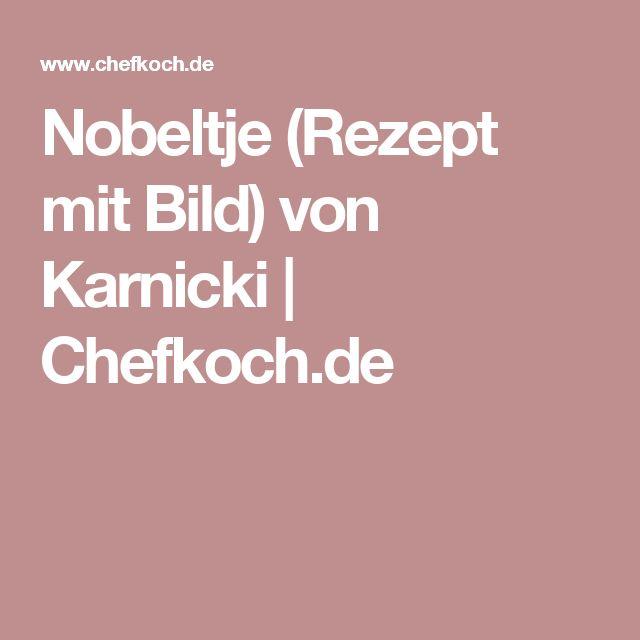 Nobeltje (Rezept mit Bild) von Karnicki | Chefkoch.de