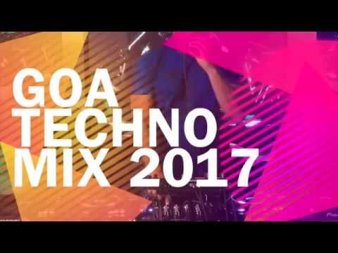 Goa Techno Mix 2017 DJ Adil