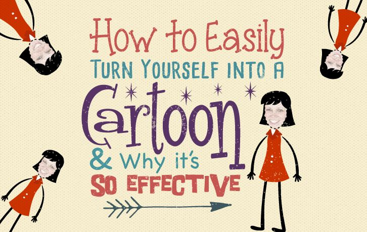 how-to-easily-turn-yourself-into-a-cartoon-and-why-it-s-so-effective