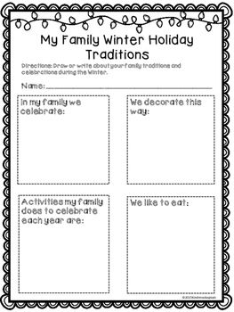 I created these forms to help students record their family traditions around the holidays. There are two different forms. One is specific to Christmas and the second is open ended for the student to identify the holiday he or she wants to discuss with our class.