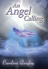 """An Angel Calling"" was written to help people connect easily with their Angels. It is a practical, down to earth Angel book that anyone can ..."