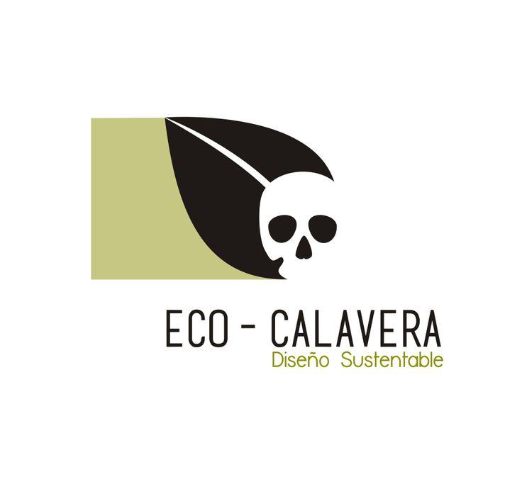 diseño sustentable https://www.facebook.com/EcoCalaveras