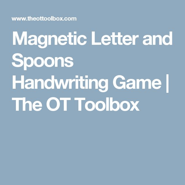 Magnetic Letter and Spoons Handwriting Game   The OT Toolbox