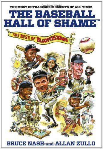The Baseball Hall of Shame: The Best...