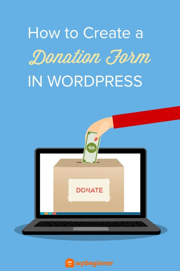 Do You Want To Be Able To Accept Donations On Your Nonprofit Website Wordpress Makes It Easy For Nonprofits Donation Form Donation Page Fundraising Donations