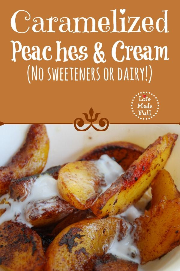 Caramelized Peaches and Cream- Whole 30 dessert!!