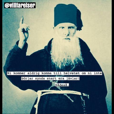 #helvete #synda #villfarelser #humor #ironi #fånigt #löjligt #kul #skoj #text #foto #fotografi