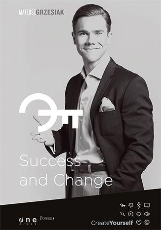 """Książka Mateusza Grzesiaka pt. """"Success and change"""".  #onepress #ksiazka #grzesiak #successangchange #kariera #motywacja #sukces #zmiana"""