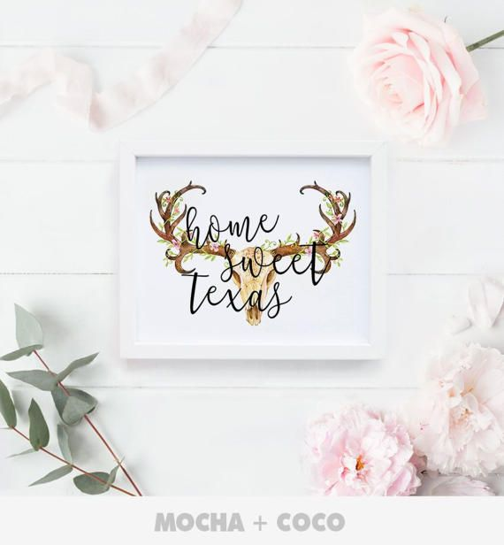 Home Sweet Texas Printable Poster Printable Poster by MochaAndCoco