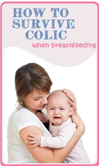 colic and breastfeeding how to survive the frustration