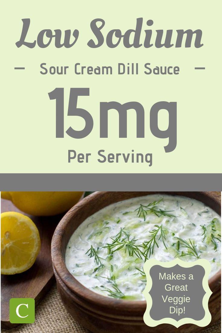 Low Sodium Sour Cream Dill Sauce Recipe Low Sodium Recipes Heart Dill Sauce Low Sodium
