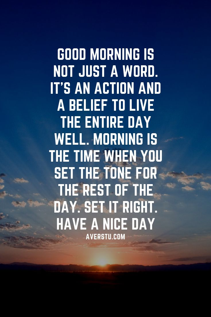 20 Good Morning Quotes Good Morning Quotes Nice Good Morning Quotes Morning Quotes