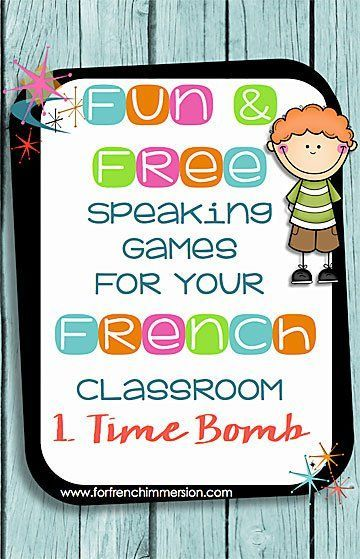 Fun Speaking Games for your French Classroom: part 1 - time bomb - use this game…