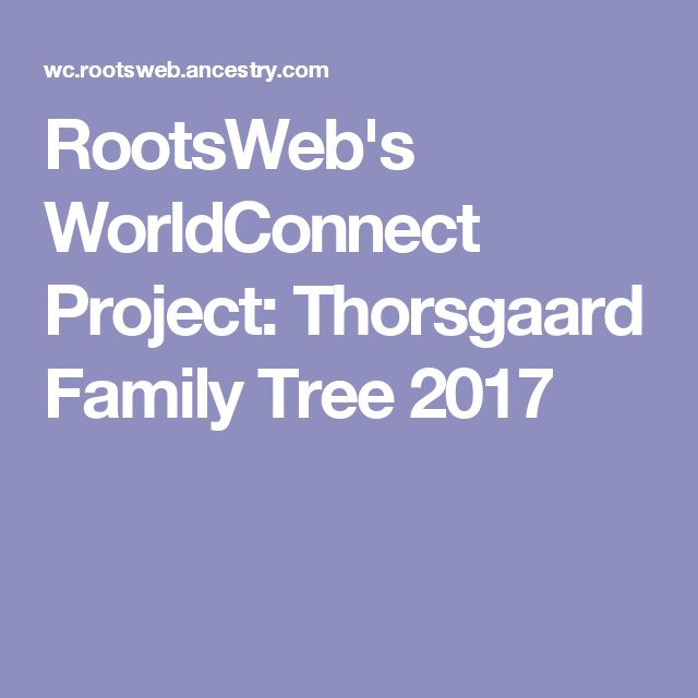 RootsWeb's WorldConnect Project: Thorsgaard Family Tree 2017