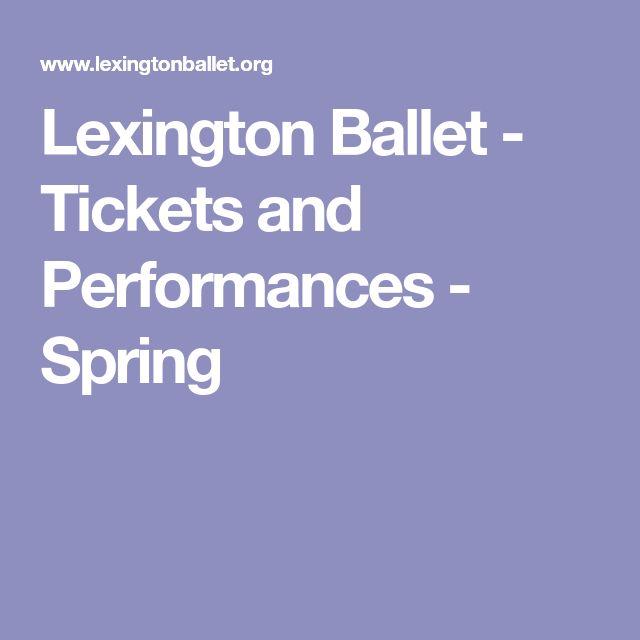 Lexington Ballet - Tickets and Performances - Spring