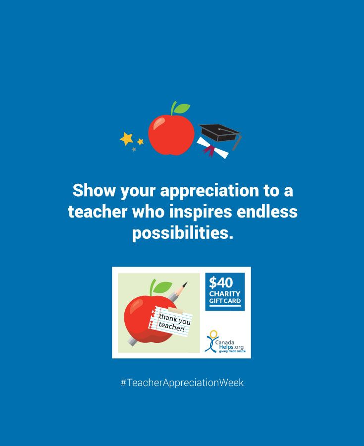 Show your appreciation for a teacher who has inspired endless possibilities this #TeacherAppreciationWeek with a #CanadaHelps Charity Gift Card!  #school #teacher