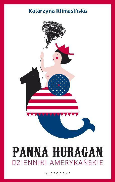 """Wygraj książkę """"Panna Huragan. Dzienniki amerykańskie"""""""