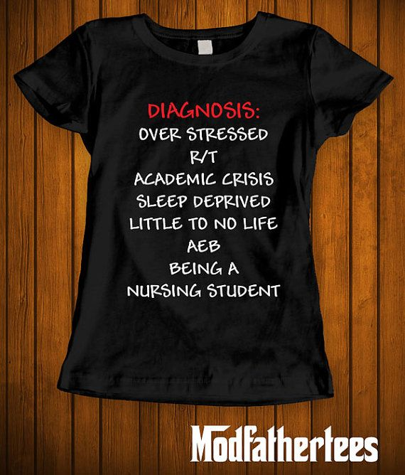 Diagnosis of a nursing student funny t-shirt tee by cookietees
