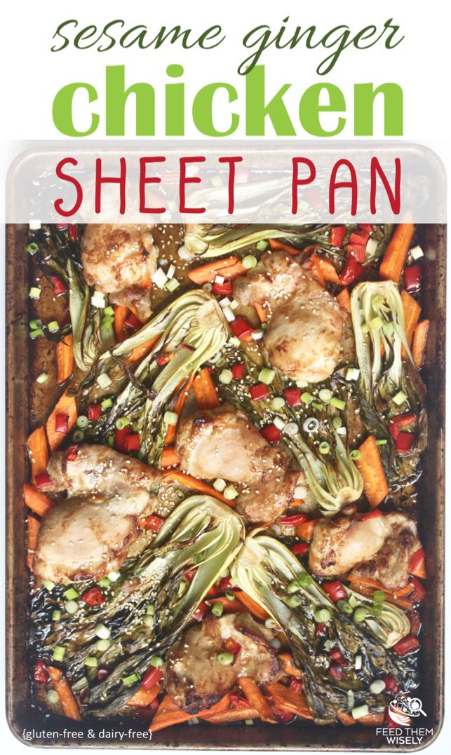 Easy chicken sheet pan recipe packed with savory and sweet flavors of ginger, soy and a touch of maple syrup.  #glutenfreerecipes #dairyfree #easyrecipe #easydinner #healthyeating #healthyrecipes #chickenrecipes #onepan #sheetpan
