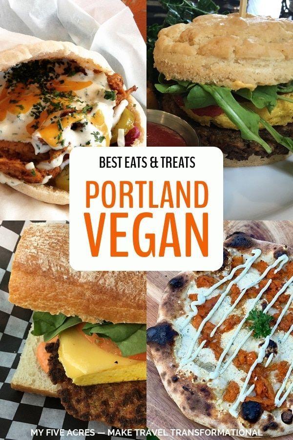 Portland Vegan Eats Treats Best Vegan Restaurants Pizza Sandwiches Breakfasts More In 2020 Vegan Restaurants Vegan Guide Best Vegan Restaurants