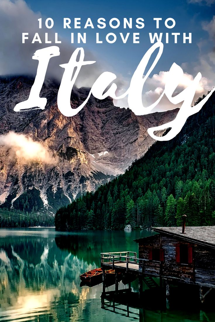 10 Reasons to Fall in Love with Italy - Discover all Italy has to offer and why it should be next on your bucket list!