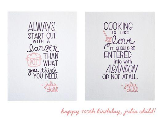 cute Julia Child pot + pantry prints: Julia Child Quotes, Kitchens Art, Foodies Quotes, Quotes Prints, Julia Quotes, Child Prints, Julia Child Kitchens, Stores Window, Kitchens Prints