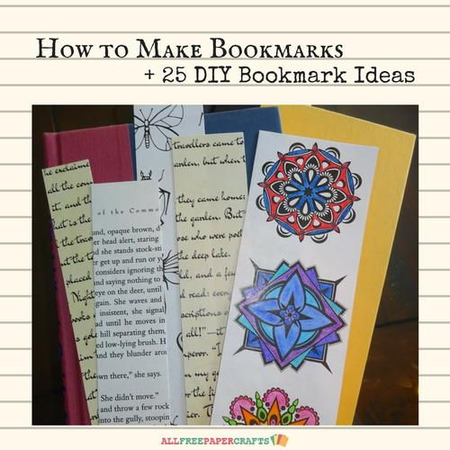 How to Make Bookmarks 25 DIY Bookmark Ideas | AllFreePaperCrafts
