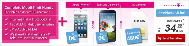 Telekom Complete Mobil S mit Galaxy S4, iPhone 5 ohne Anzahlung oder 480,- Auszahlung