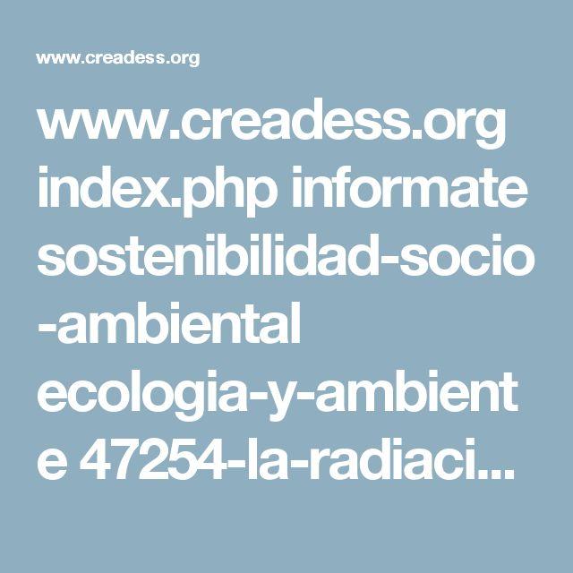 www.creadess.org index.php informate sostenibilidad-socio-ambiental ecologia-y-ambiente 47254-la-radiacion-de-fukushima-ha-contaminado-todo-el-oceano-pacifico-y-se-pone-cada-vez-peor