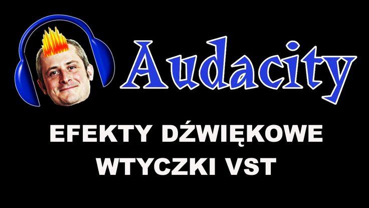 Audacity - Wtyczki VST - efekty dźwiękowe - poradnik