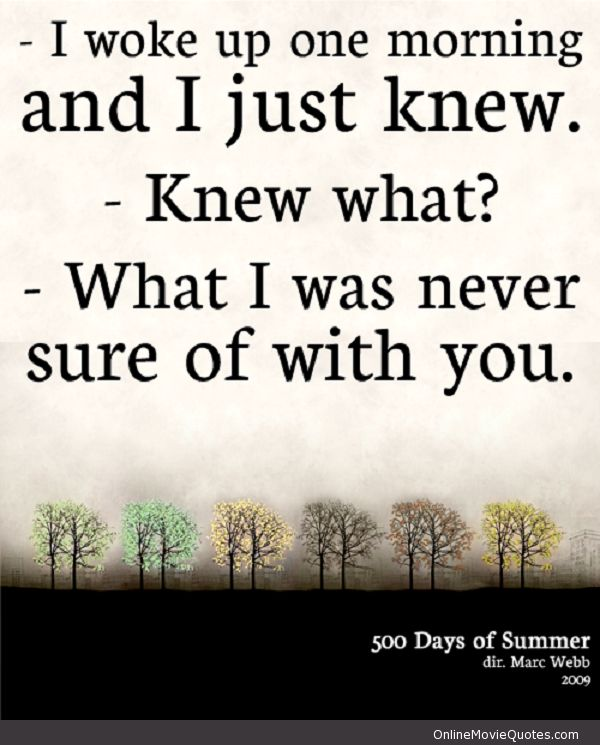 500 days of summer - #movie #quote via www.OnlineMovieQuotes.com